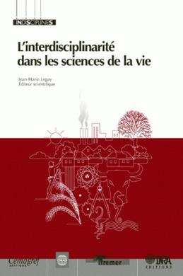 L'interdisciplinarité dans les sciences de la vie
