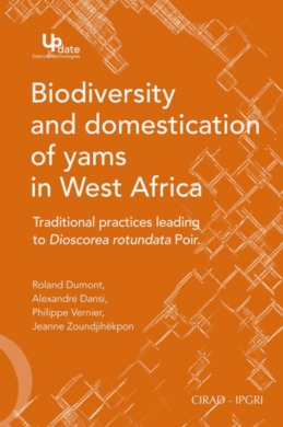 Biodiversity and Domestication of Yams in West Africa