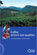 Coffee: Terroirs and Qualities