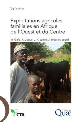 Exploitations agricoles familiales en Afrique de l'Ouest et du Centre