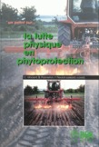 La lutte physique en phytoprotection