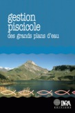 Gestion piscicole des grands plans d'eau