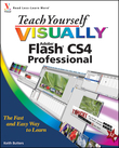 Teach Yourself VISUALLY Flash CS4 Professional
