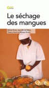Le séchage des mangues