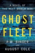 Ghost Fleet: A Novel of the Next World War