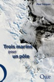 Trois marins pour un ple