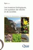 Les invasions biologiques, une question de natures et de socits