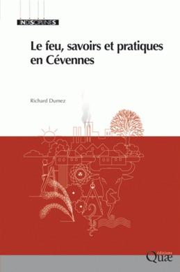 Le feu, savoirs et pratiques en Cévennes