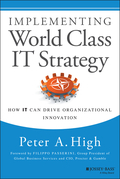 Implementing World Class IT Strategy