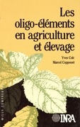 Les oligo-éléments en agriculture et élevage