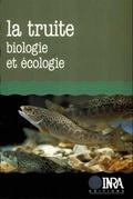 La truite. Biologie et écologie