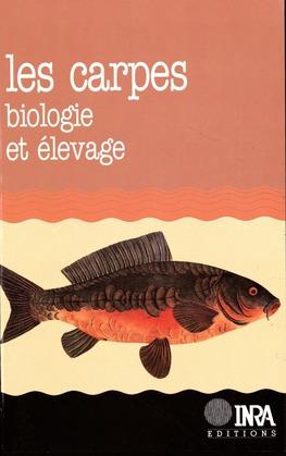 Les Carpes: biologie et élevage