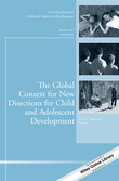 The Global Context for New Directions for Child and Adolescent Development