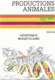 Génétique moléculaire : principes et application aux populations animales