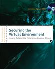 Securing the Virtual Environment