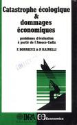 Catastrophe écologique et dommages économiques