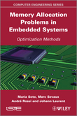 Memory Allocation Problems in Embedded Systems