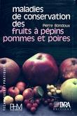 Maladies de conservation des fruits à pépins. Pommes et poires