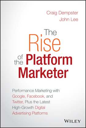 The Rise of the Platform Marketer