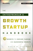 The Entrepreneur's Growth Startup Handbook