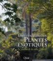 L'art d'acclimater les plantes exotiques