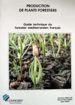 Production de plants forestiers