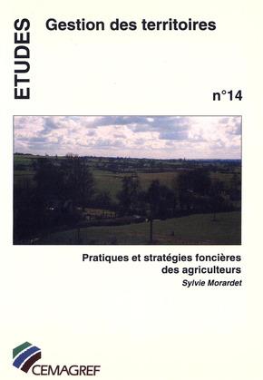 Pratiques et stratégies foncières des agriculteurs