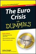 The Euro Crisis For Dummies