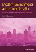 Modern Environments and Human Health