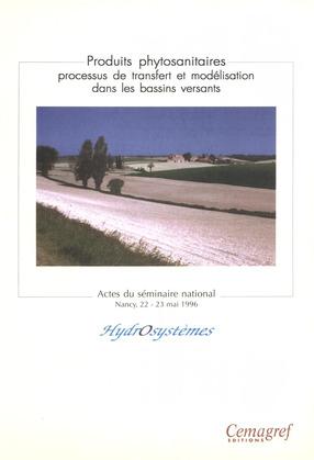 Produits phytosanitaires. Processus de transfert et modélisation dans les bassins versants