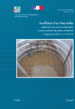 Insufflation d'air fines bulles Application aux stations d'épuration en boues activées des petites collectivités