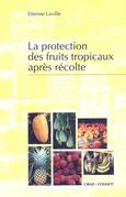 La protection des fruits tropicaux après récolte