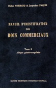 Manuel d'identification des bois commerciaux - Tome 2