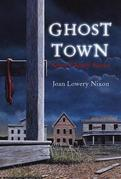 Ghost Town: Seven Ghostly Stories