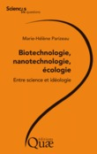 Biotechnologie, nanotechnologie, cologie