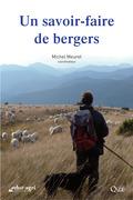 Un savoir-faire de bergers
