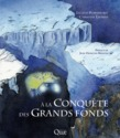  la conqute des grands fonds
