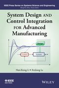 System Design and Control Integration for Advanced Manufacturing