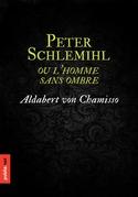 Peter Schlemihl, ou l'homme sans ombre