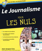 Le Journalisme Pour les Nuls
