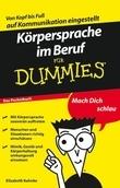 Körpersprache im Beruf für Dummies