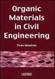Organic Materials in Civil Engineering