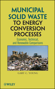 Municipal Solid Waste to Energy Conversion Processes