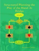 Structured Planning the Play of the Hand At Bridge