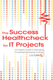 The Success Healthcheck for IT Projects