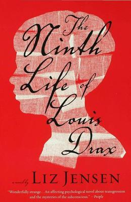 The Ninth Life of Louis Drax: A Novel