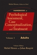 Handbook of Psychological Assessment, Case Conceptualization, and Treatment, Volume 1