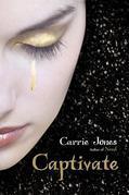 Carrie Jones - Captivate