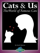 Cats & Us: The World of Famous Cats