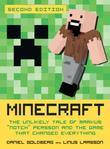 """Minecraft, Second Edition: The Unlikely Tale of Markus """"Notch"""" Persson and the Game that Changed Everything"""